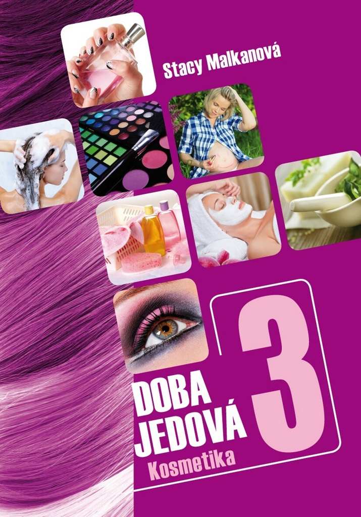 Doba jedová 3 – Kosmetika